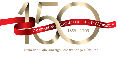 150 Celebrating Christchurch City Libraries 1859-2009