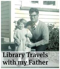 Library travels with my Father